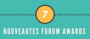 Les 7 nouveautés de la soirée Forum&Awards 2018 (Infographie)